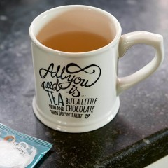Tasse All You Need Is Tea
