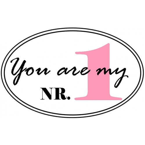 You are my Nr. 1 - Wandtattoo
