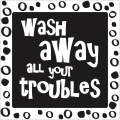 Seifen-Label wash away all your troubles